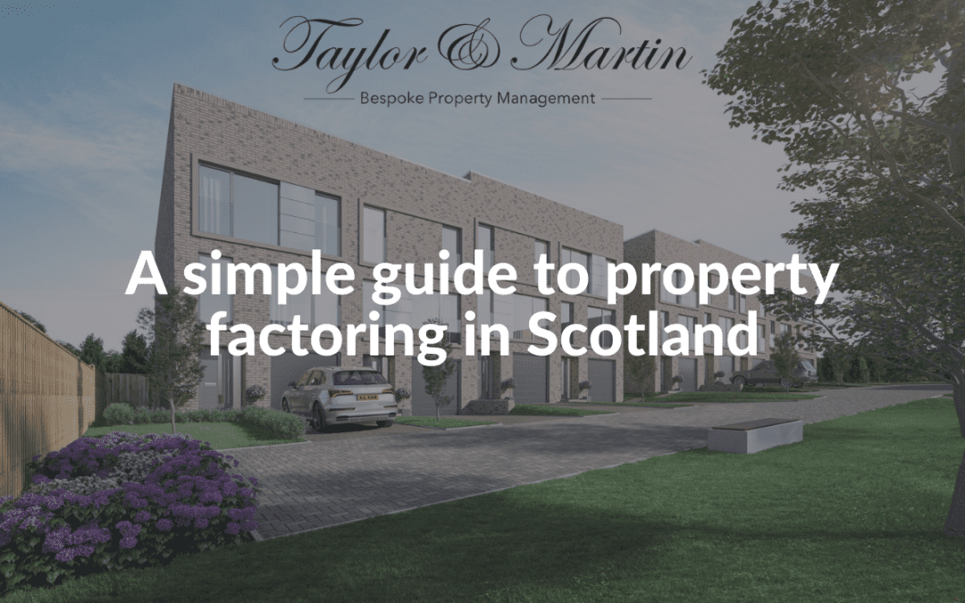 a simple guide to property factoring in Scotland
