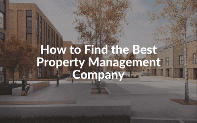 How to Find the Best Property Management Company