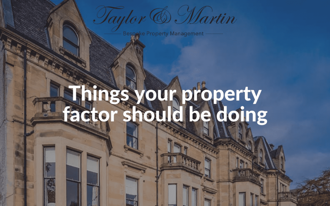 Things Your Property Factor Should Be Doing
